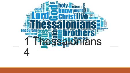 1 Thessalonians 4. Paul's Second Missionary Journey.