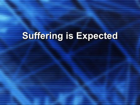 Suffering is Expected. Vv1-5: Five Questions 1.Who are you listening to and who ARE YOU? Attention-Getting Question 2.How did you receive the Spirit=become.