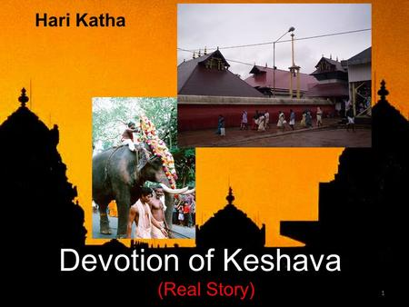 1 Hari Katha Devotion of Keshava (Real Story). 2 Konark Sun Temple (Orissa) Unique Structure Unique Temples.