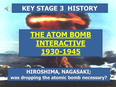 the consequences of the atomic bomb In august 1945 the united states dropped atomic bombs (a-bombs) on the japanese cities of hiroshima and nagasaki the bomb used on the city of hiroshima, which had an estimated pop- ulation of 330,000, was dropped on august 6, 1945.