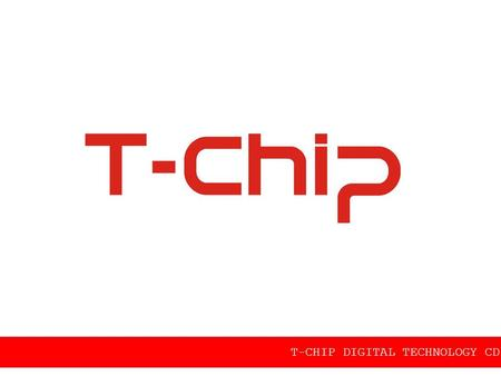 T-CHIP DIGITAL TECHNOLOGY CD.,LTD
