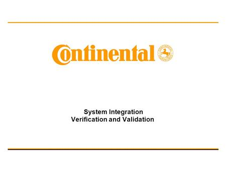 System Integration Verification and Validation