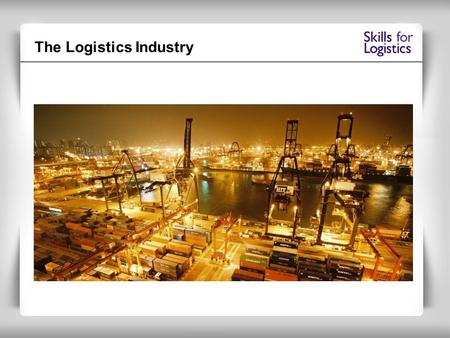The Logistics Industry. Global transport Global business.