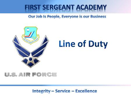 LINE OF DUTY DETERMINATION Overview:  Reference  Definition and Purpose  Who does it apply to  When determinations are made  Possible LOD determinations.
