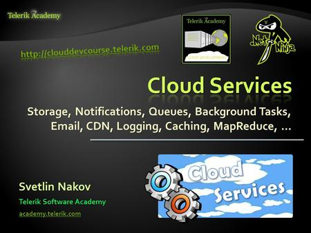 Cloud Services Cloud Services