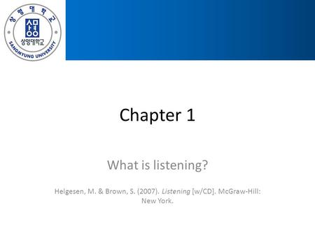 Chapter 1 What is listening?