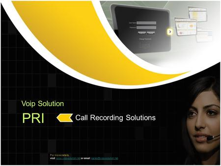 Voip Solution PRI Call Recording Solutions For more details, visit  or