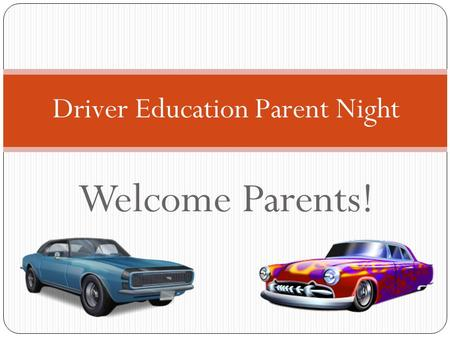Driver Education Parent Night