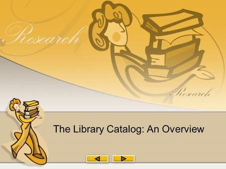 The Library Catalog: An Overview.  The library catalog is an index to all the material owned by the MSJC Libraries.  The catalog includes both physical.