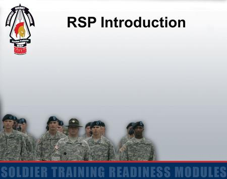 RSP Introduction. 2 Terminal Learning Objective Receive Welcome Brief and RSP Overview Given a classroom environment and RSP Battle Book Student familiarization.