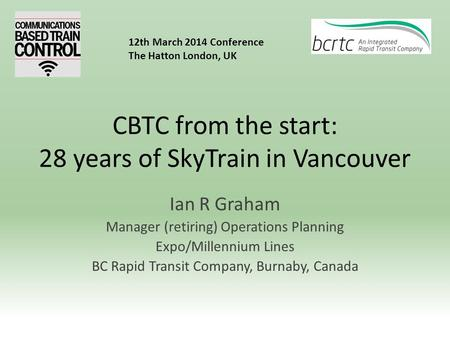 CBTC from the start: 28 years of SkyTrain in Vancouver