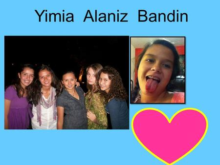 Yimia Alaniz Bandin. At home I usually wake up around: 6:15 am I usually go to bed at: 10:00 pm.