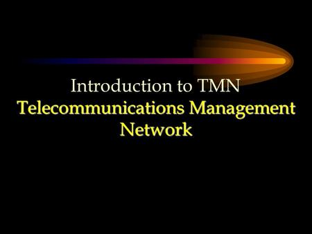 Telecommunications Management Network