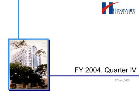 FY 2004, Quarter IV 27 h Jan, 2005. 2 Disclaimer Certain statements on this presentation concerning our future growth prospects are forward-looking statements,