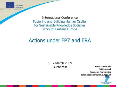 Actions under FP7 and ERA