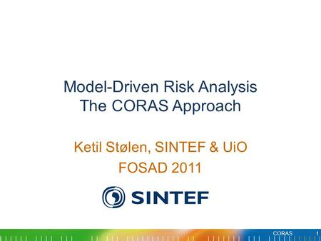 Model-Driven Risk Analysis The CORAS Approach