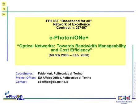 "FP6 IST ""Broadband for all"" <strong>Network</strong> of Excellence Contract n"