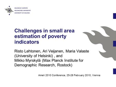 Challenges in small area estimation of poverty indicators