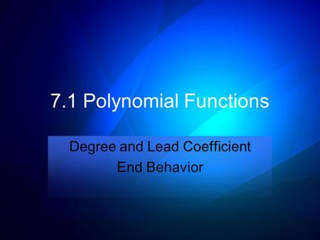 Degree and Lead Coefficient End Behavior