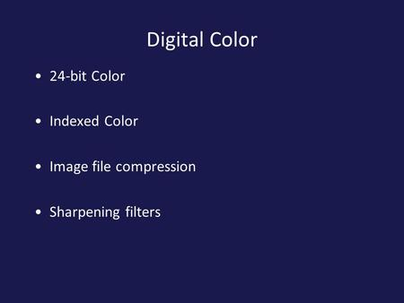 Digital Color 24-bit Color Indexed Color Image file compression