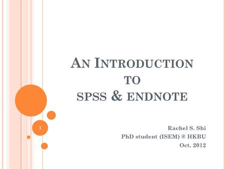 An Introduction to spss & endnote