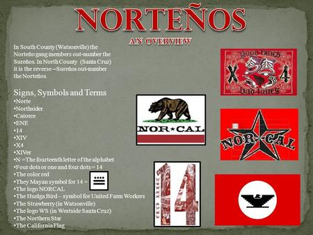 Norteños Signs, Symbols and Terms An overview