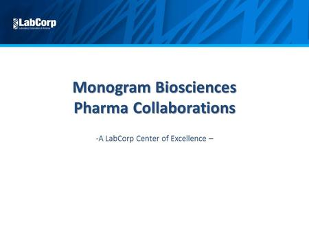 Monogram Biosciences Pharma Collaborations