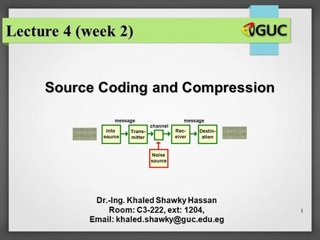 Lecture 4 (week 2) Source Coding and Compression