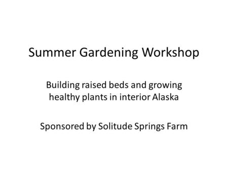 Summer Gardening Workshop