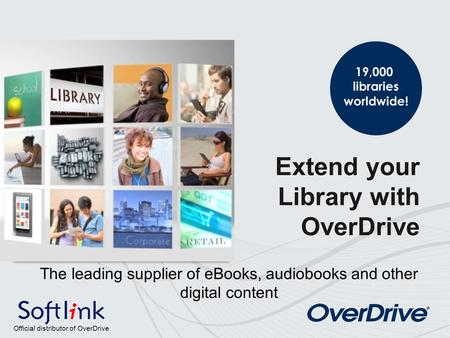 Proven Value OverDrive: Proven Value for Libraries Contact us for more information Web:
