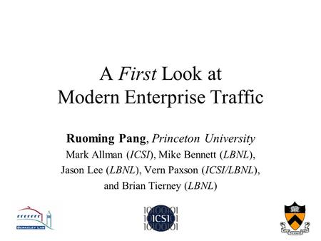 A First Look at Modern Enterprise Traffic