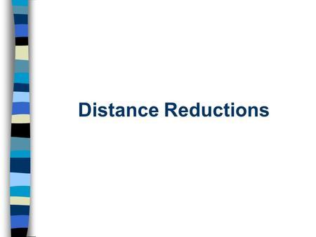 Distance Reductions. Objectives After this lecture you will be able to: n Determine the spheroidal distance between two points on Earth's surface from.