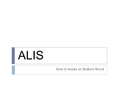 How it works at Bullers Wood