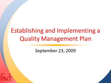 Establishing and Implementing a Quality Management Plan