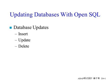 Updating Databases With Open SQL