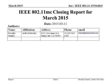IEEE mc Closing Report for March 2015