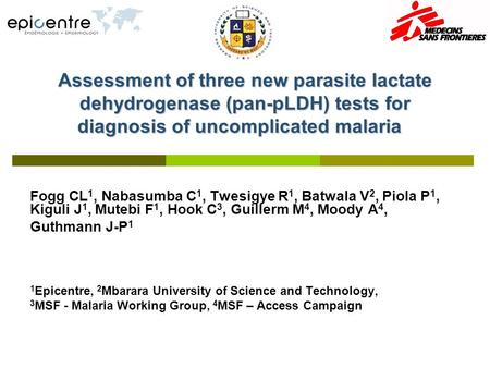 Assessment of three new parasite lactate dehydrogenase (pan-pLDH) tests for diagnosis of uncomplicated malaria Assessment of three new parasite lactate.
