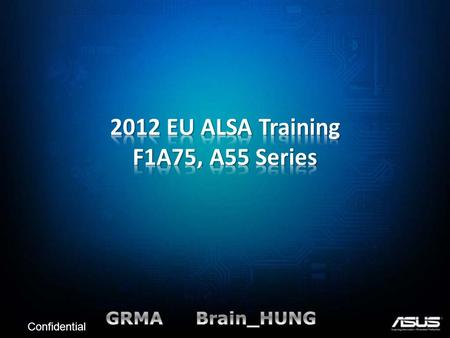 2012 EU ALSA Training F1A75, A55 Series