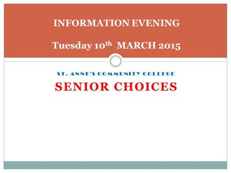 INFORMATION EVENING Tuesday 10th MARCH 2015