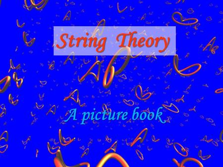String Theory A picture book.