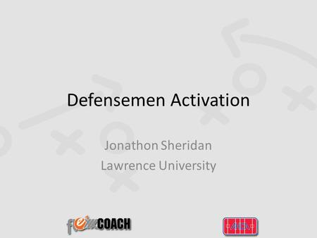 Defensemen Activation Jonathon Sheridan Lawrence University.