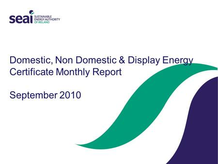 Domestic, Non Domestic & Display Energy Certificate Monthly Report September 2010.