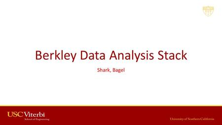 Berkley Data Analysis Stack Shark, Bagel. 2 Previous Presentation Summary Mesos, Spark, Spark Streaming Infrastructure Storage Data Processing Application.