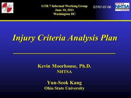 Injury Criteria Analysis Plan
