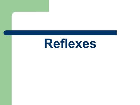 Reflexes. Definition A reflex may be defined as an immediate and involuntary response to a stimulus. A reflex is a fast response to a change in the body's.