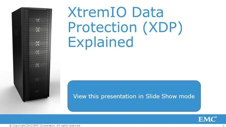 XtremIO Data Protection (XDP) Explained