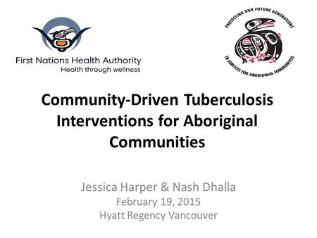 Community-Driven Tuberculosis Interventions for Aboriginal Communities