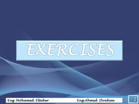 1 1 Eng. Mohamed Eltaher Eng.Ahmed Ibrahim. 2 2 Exercise (1)  Solve the following set of equations using MATLAB x 1 + 2x 2 + 3x 3 + 5x 4 = 21 – 2x 1.
