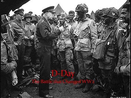 D-day was the landing of troops on the coast of western France. The USA, Canada, and Britain took part in this massive operation. There were about 156,000.