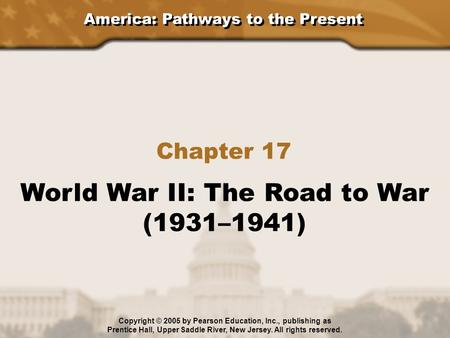 World War II: The Road to War (1931–1941)